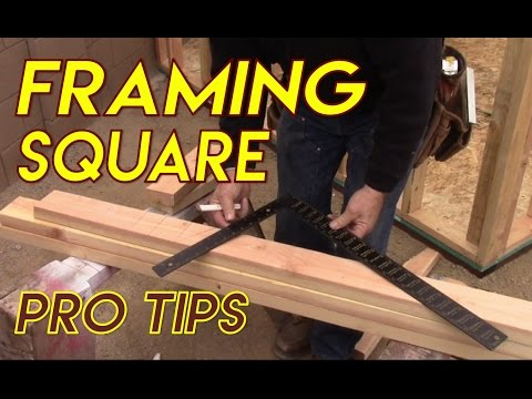 Framing Square Pro Tips