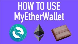 HOW TO: Use MyEtherWallet (MEW) To Send/Receive Ethereum & ERC20 Tokens