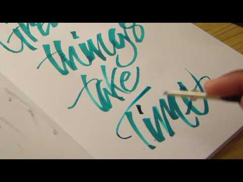 Great Things take Time (Ruling Pen Calligraphy)