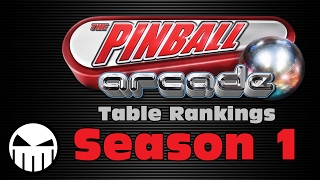 The Pinball Arcade (All Season 1 Tables Ranked)