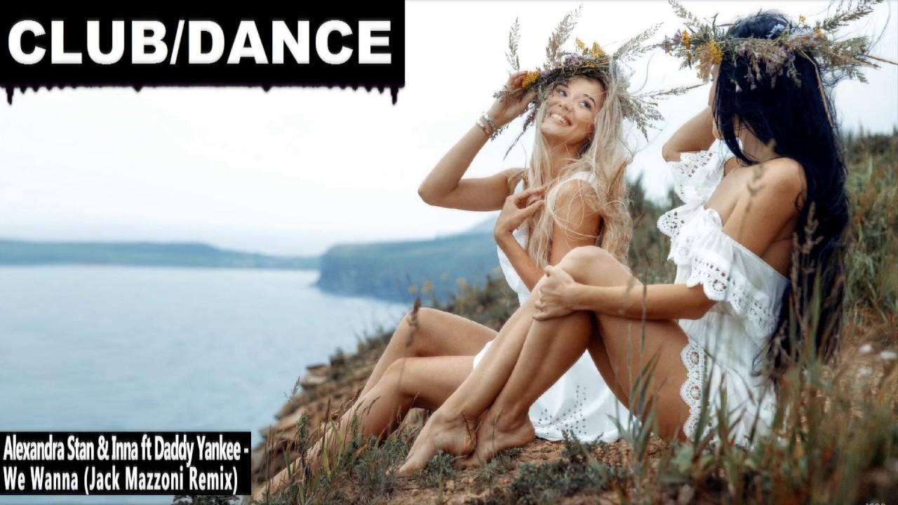 Alexandra Stan & Inna feat. Daddy Yankee - We Wanna (Jack Mazzoni Remix) | FBM