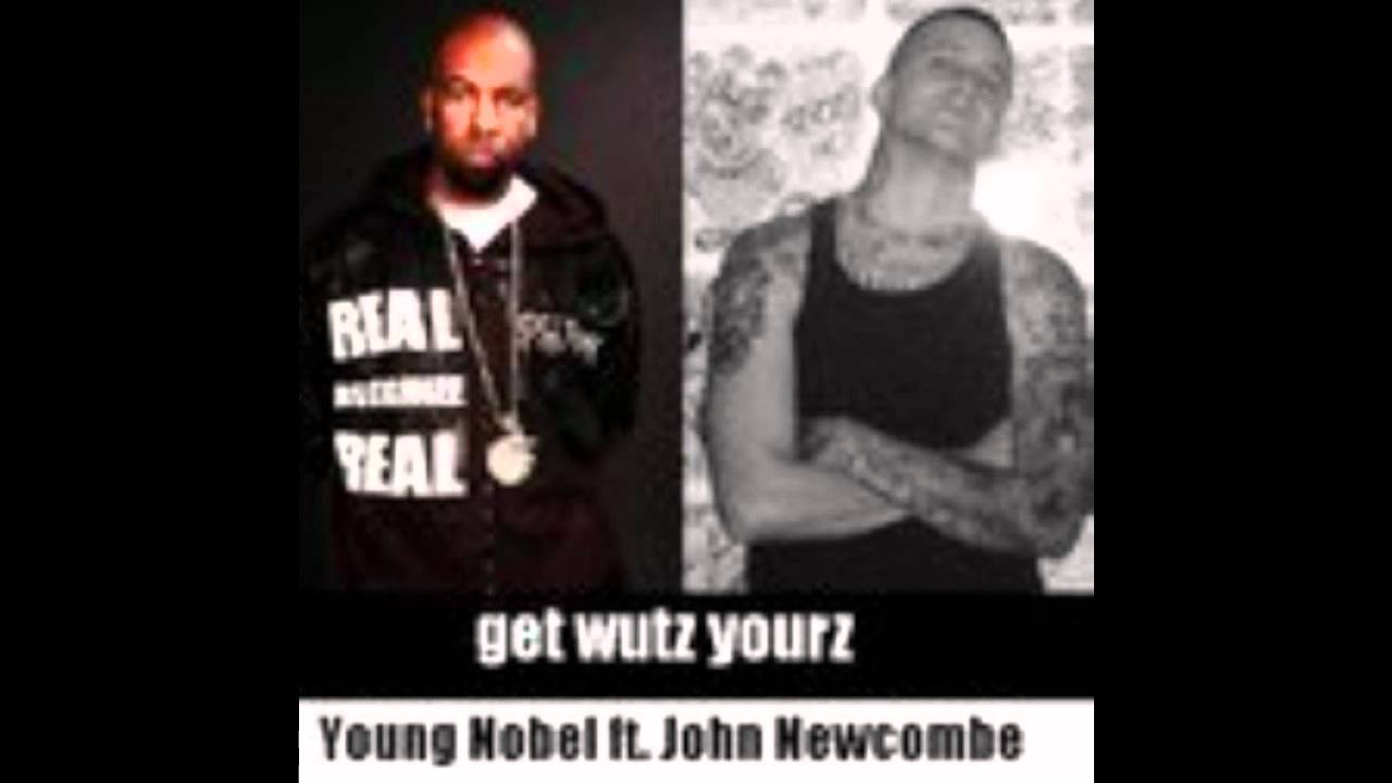 Young Nobel ft John New be whats yourz wmv