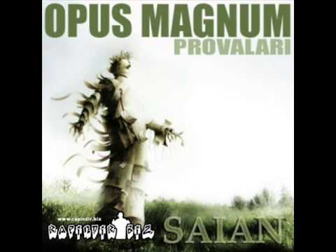 Saian - Opus Magnum Provaları (Full Albüm)