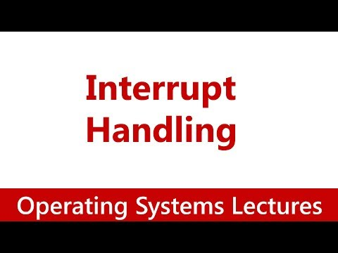 Operating System 15 Interrupt Handling Explained In Detail Youtube
