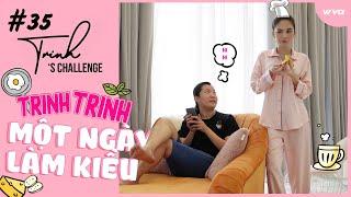 Ngọc Trinh - My Challenge #35 | Trinh Trinh Một Ngày Làm Kiều #challenge #withme