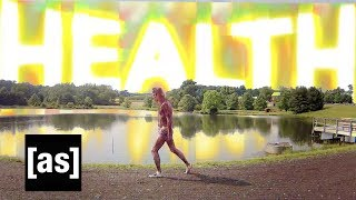 Health | Off the Air | Adult Swim