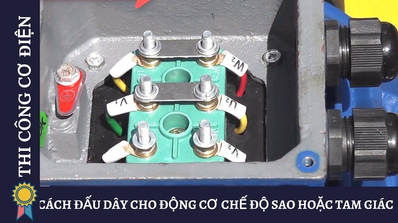 CÁCH ĐẤU DÂY CHO ĐỘNG CƠ CHẾ ĐỘ SAO HOẶC TAM GIÁC – Kỹ Thuật Thi Công Cơ Điện MECHANICAL ENGINEERING
