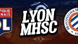 🔴 DIRECT / LIVE : LYON - MONTPELLIER // Club House