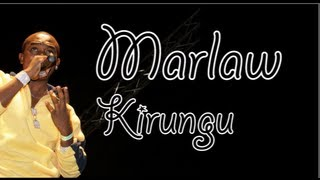 Marlaw - Kirungu (Lyrics Video)