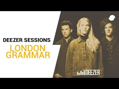 London Grammar - Interlude - Deezer Session