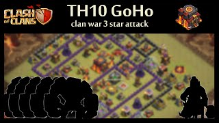 Clash of Clans | TH10 GoHo Clan War 3 star attack replay | Attack by Chin
