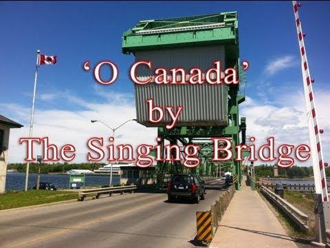 'O Canada' by The Singing Bridge