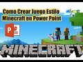Como Crear Juego Estilo Minecraft en Power Point