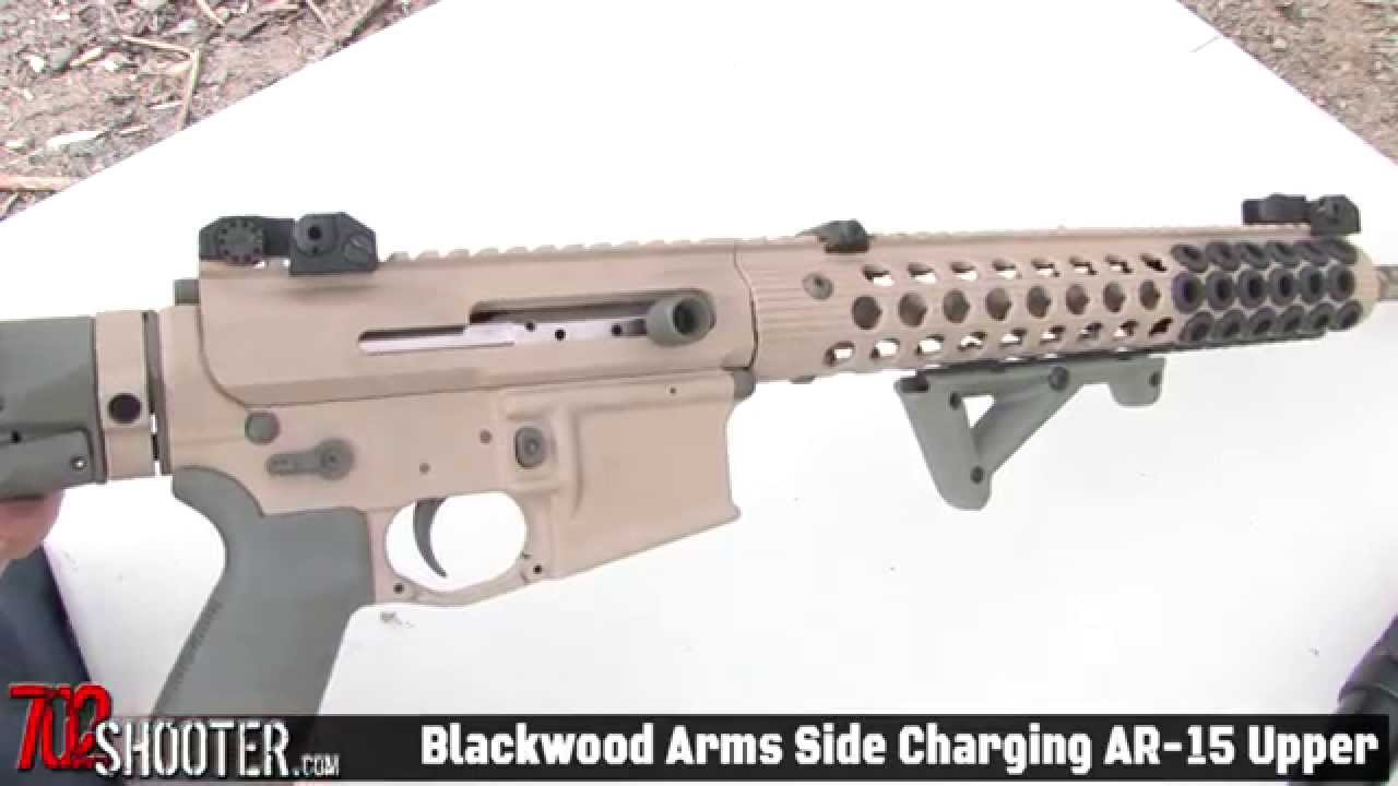 Blackwood arms side charging ar 15 upper receiver youtube