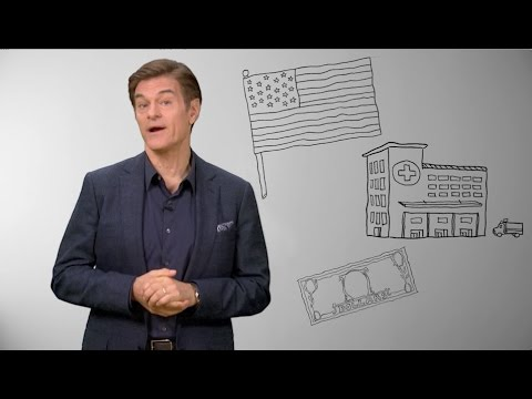 Dr. Oz Explains the Healthcare System