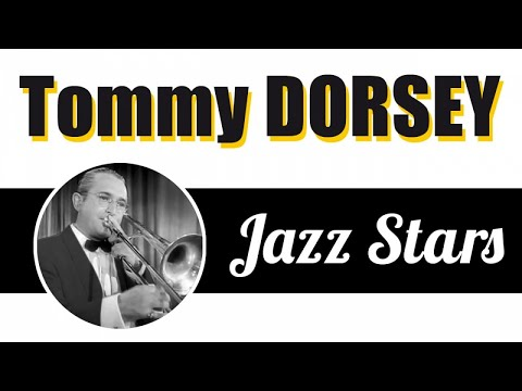 Tommy Dorsey - King of Swing, Best Big Band for Jazz & Dance