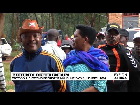 Burundi's referendum vote could extend president's Nkurunziz's rule until 2034