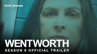 Wentworth Season 6 Official Trailer | Foxtel