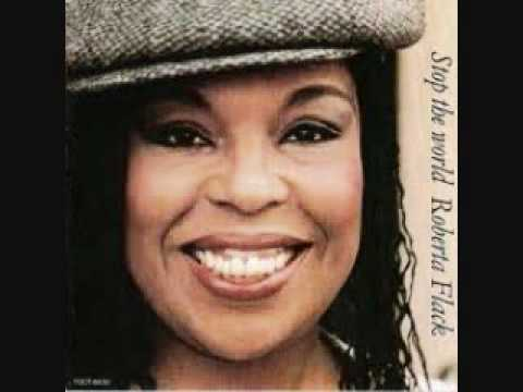 "Roberta Flack "" Just When I needed you"""