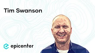 #213 Tim Swanson: Busting the Great Wall of Hype