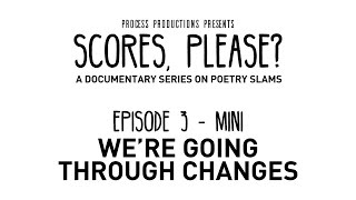 Scores, Please? - Episode 3 (Mini) - We're Going Through Changes