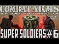 Super Soldiers: Unbel+5 for the WIN! [Episode 6]
