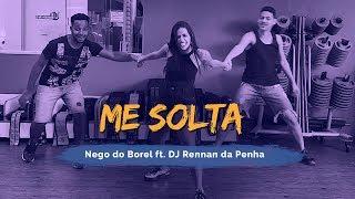 Baixar Me Solta - Nego do Borel ft. DJ Rennan da Penha | Coreografia ADC