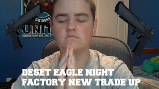 DESERT EAGLE NIGHT FACTORY NEW TRADE UP X2