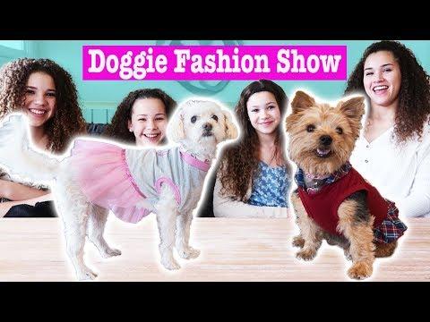Doggie Fashion Show! (Haschak Sisters)