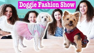 Doggie Fashion Show! (Haschak Sisters)