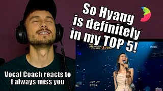 Vocal Coach YAZIK reacts to So Hyang - I Always Miss You, 소향 나 항상 그대를