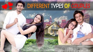 DIFFERENT TYPES OF COUPLES || Nishant Chaturvedi