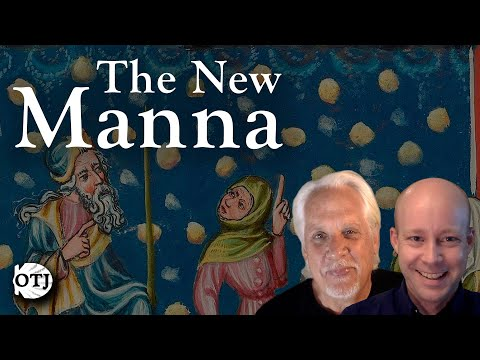 On the Journey with Matt and Ken, Ep. 39: The Real Presence – The New Manna