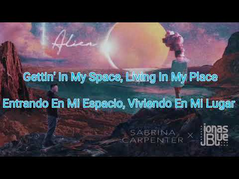 Sabrina Carpenter ft Jonas Blue - Alien (Lyrics Spanish/English)