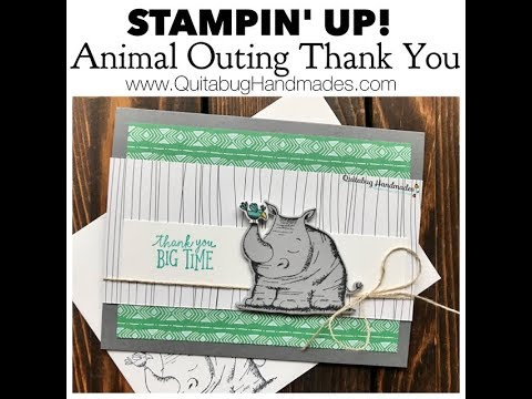 Stampin' Up! Animal Outing Thank You Card