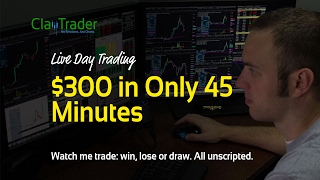 Live Day Trading - $300 in Only 45 Minutes