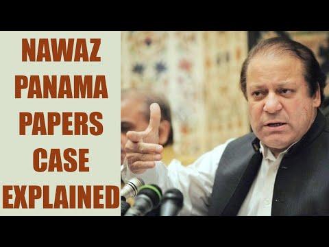 Panama Papers case involving Nawaz Sharif explained in nutshell   Oneindia News