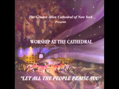 Greater Allen Cathedral Choir - Psalm 63