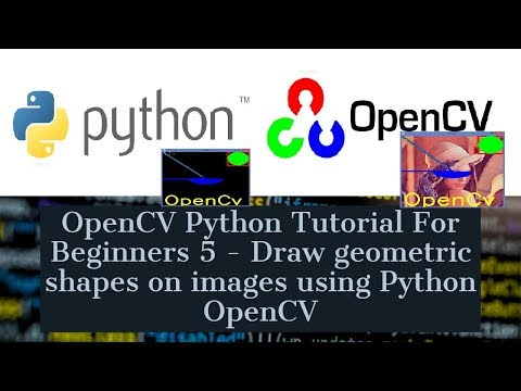 opencv-python-tutorial-for-beginners-5---draw-geometric-shapes-on-images-using-python-opencv