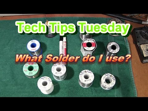 Choosing The Right Solder, Tech Tips Tuesday.