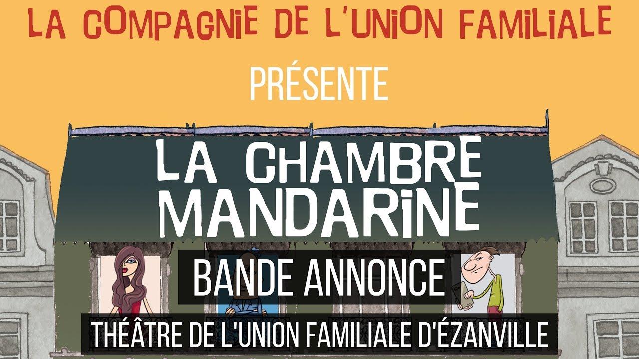 BANDE ANNONCE : La chambre Mandarine