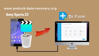 [Video Recovery for Xperia Z3]: How to Recover Videos from Sony Xperia Z3 on Mac