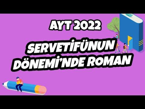 AYT Edebiyat - Servetifünun Dönemi'nde Roman   AYT Edebiyat 2022 #hedefekoş