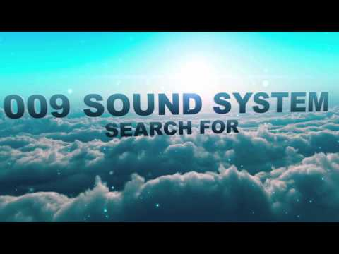"""009 Sound System """"Born To Be Wasted (Michael Mansion Remix)"""""""