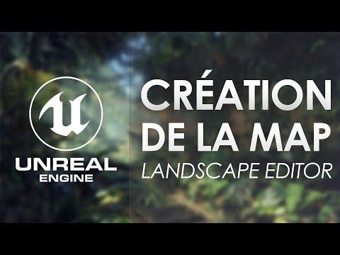 Création de map Unreal Engine 4 avec le Landscape Editor - Tuto UE4 FR