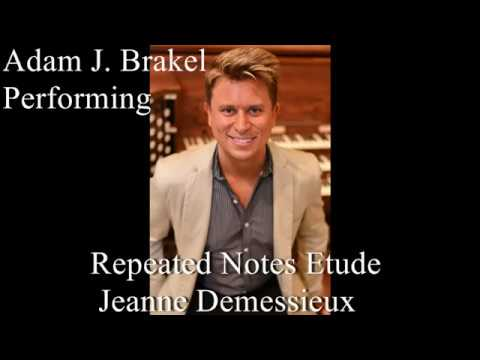 Adam Brakel plays Repeated Notes Etude of Jeanne Demessieux