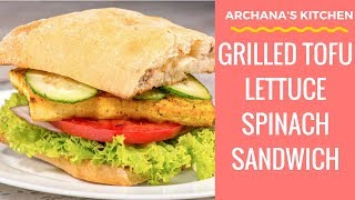Grilled Tofu Sandwich (a Summer Recipe) By Archana's Kitchen