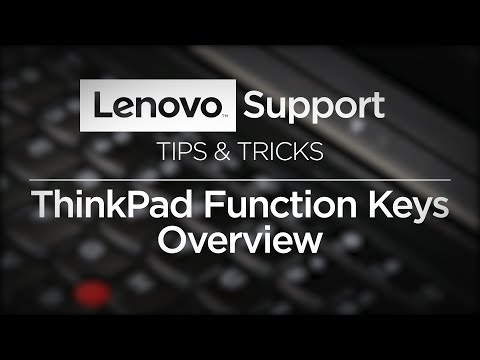 Tips & Tricks -  ThinkPad Function Keys Overview