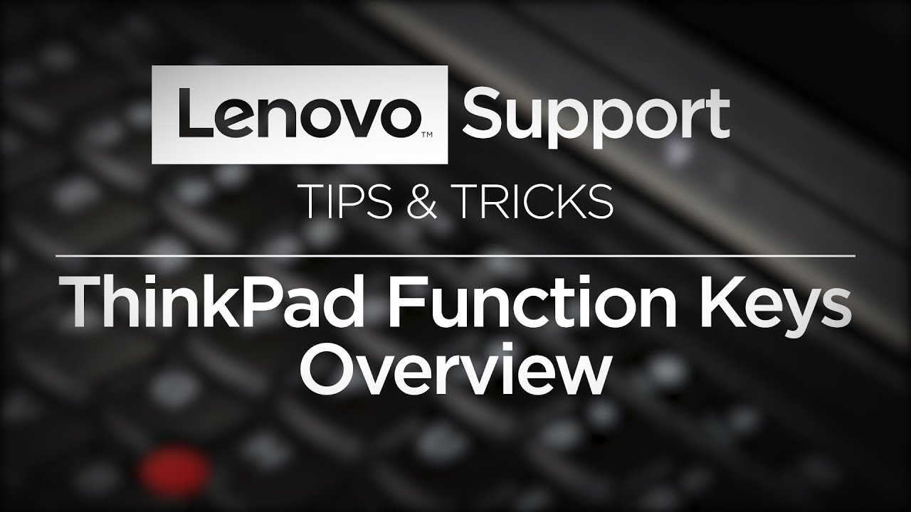 Tips Tricks Thinkpad Function Keys Overview 2019 Youtube