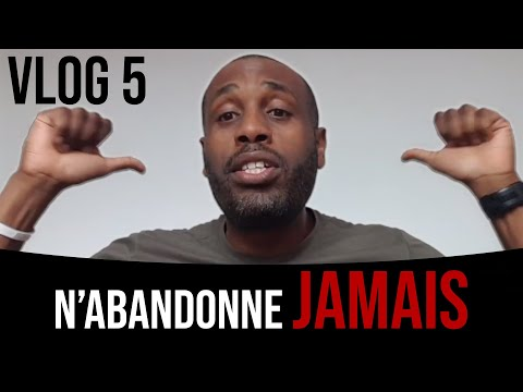 Comment ne pas abandonner #Vlog 5 (jean-pierre Padou)